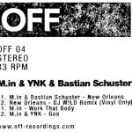 M.IN, YNK & BASTIAN SHUSTER – NEW ORLEANS EP [OFF004]