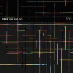 TRACE – KISS AND RUN & MOTIONFIELD – LAPONIA [THINNER]