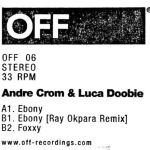 Crom And Doobie &#8211; Ebony EP [Off Recordings]
