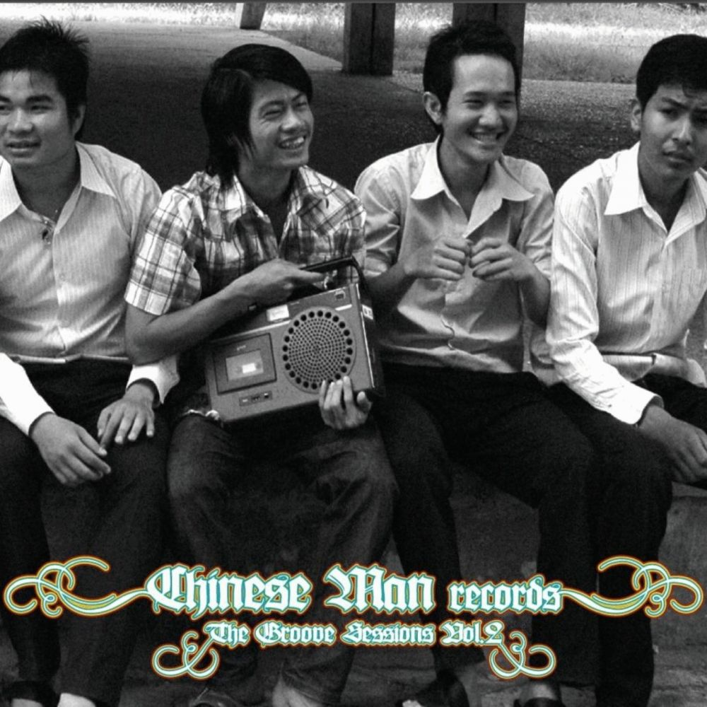 CHINESE MAN – THE GROOVE SESSIONS VOL. 2