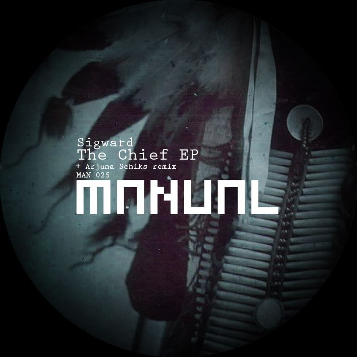 Sigward - The Chief EP [Manual Music]