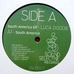 LUCA DOOBIE – SOUTH AMERICA EP [SOUND SELECTIVE]