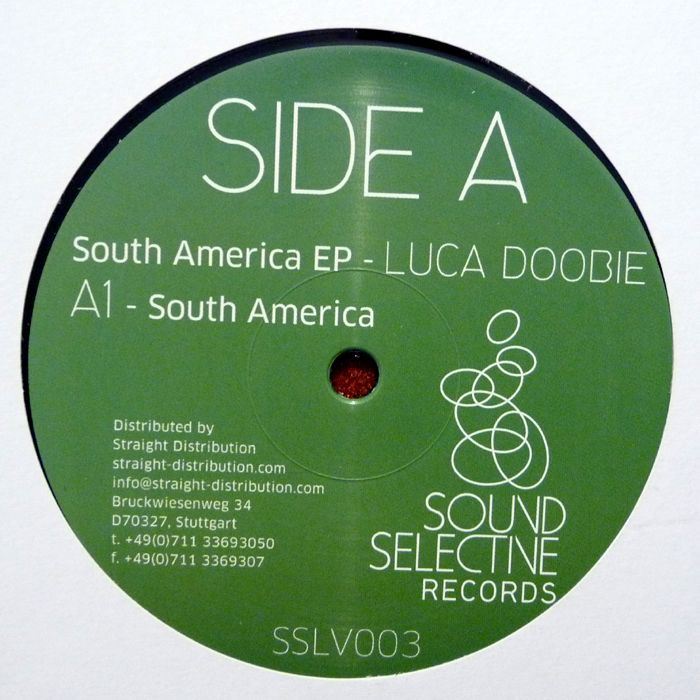 LUCA DOOBIE – SOUTH AMERICA EP [SOUND SELECTIVE]