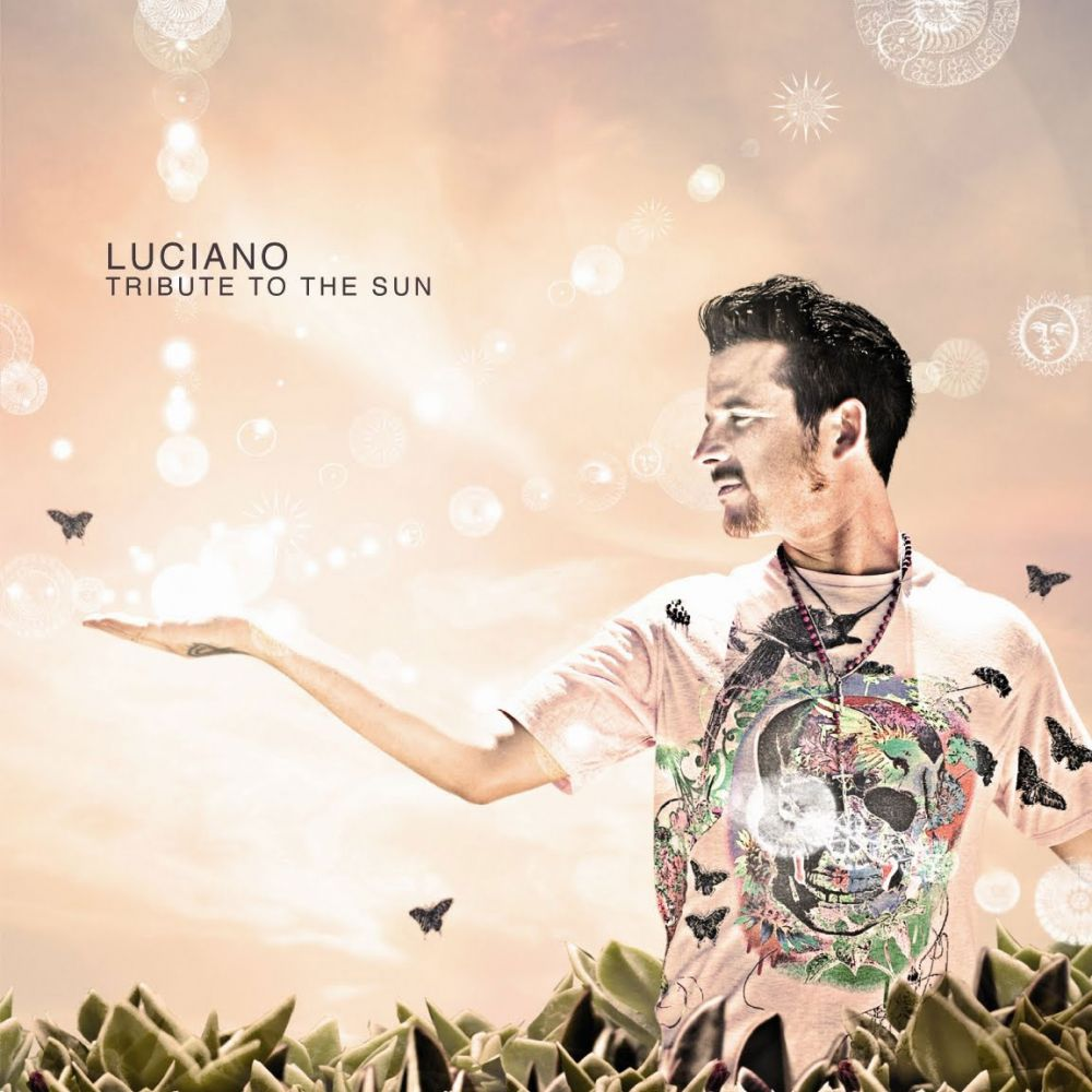 LUCIANO – TRIBUTE TO THE SUN [CADENZA]