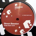 SIMON BEESTON – DUSTY BACK ROOM [HIGHGRADE RECORDS]