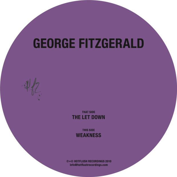 George FitzGerald - The Let Down, Weakness [Hotflush]