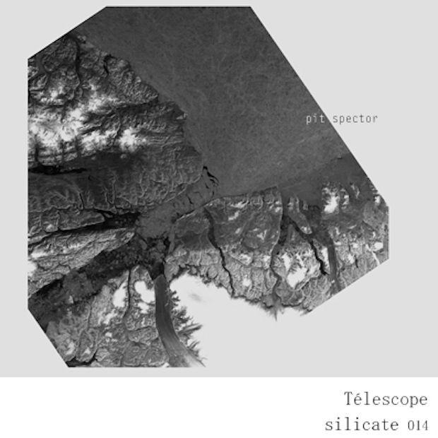 PIT SPECTOR – TÉLESCOPE [SILICATE]
