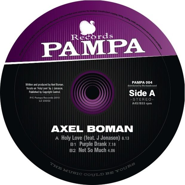 AXEL BOMAN – HOLY LOVE EP [PAMPA RECORDS]