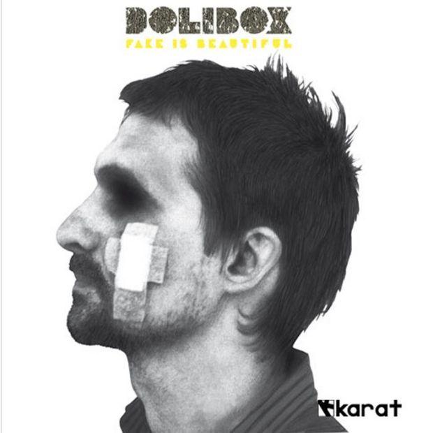 DOLIBOX – FAKE IS BEAUTIFUL [KARAT RECORDS]