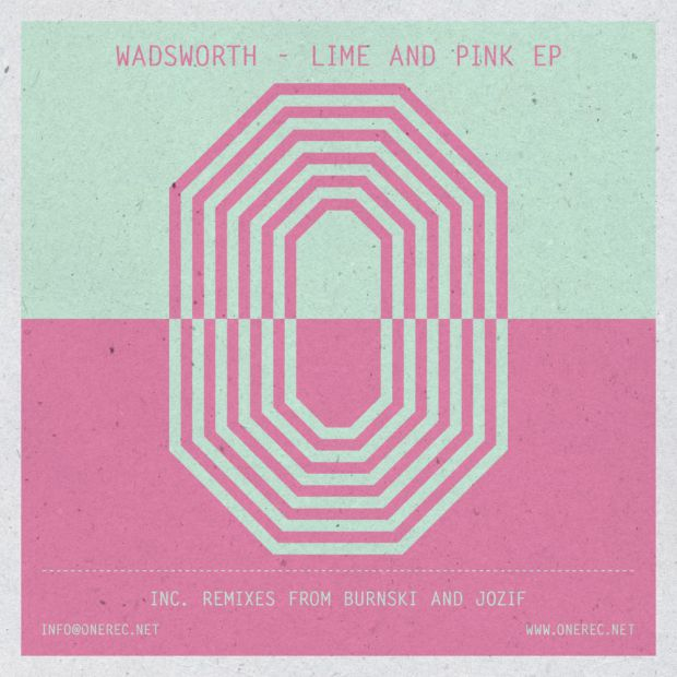 WADSWORTH – LIME AND PINK EP [ONE RECORDS]