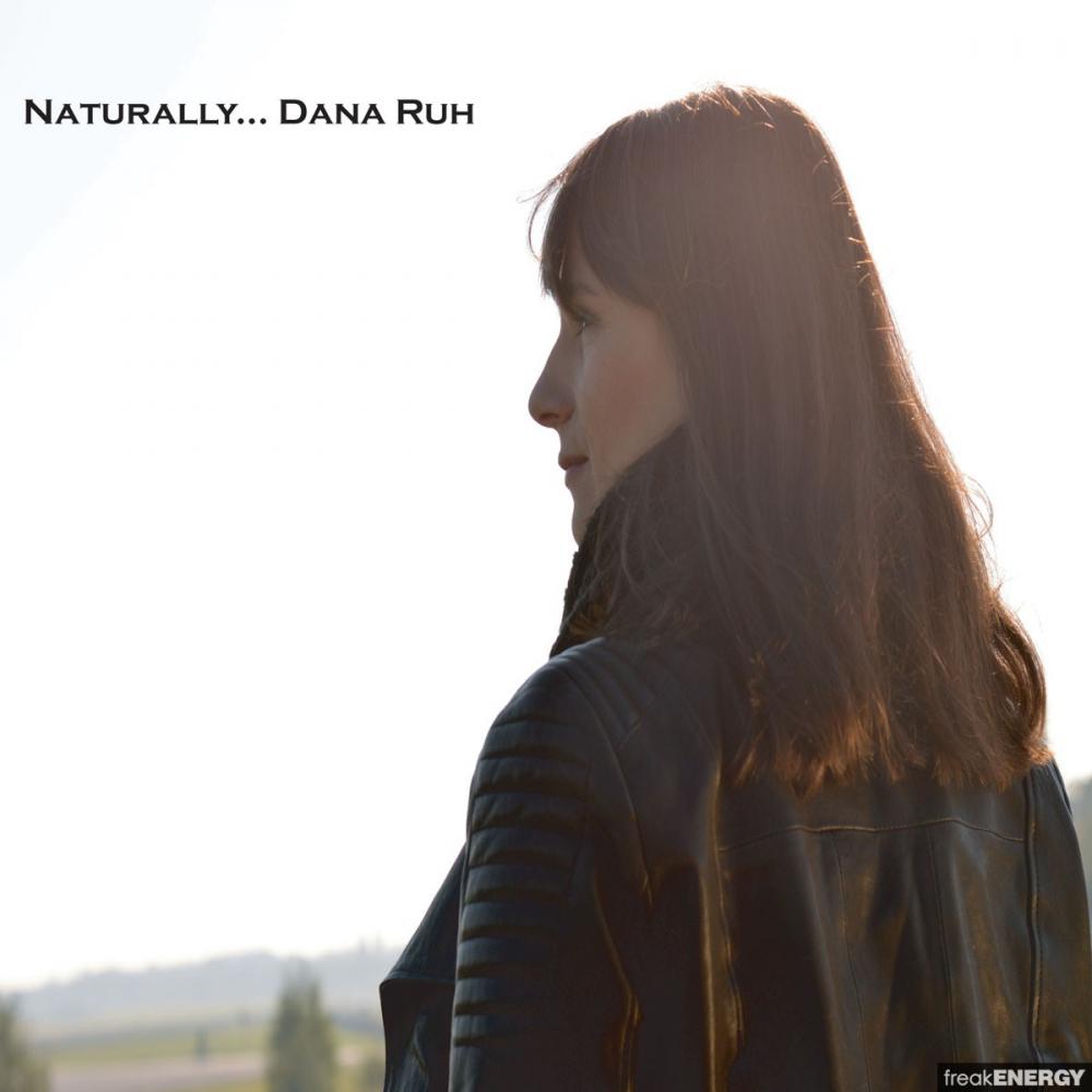 Dana Ruh - Naturally [Underground Quality]