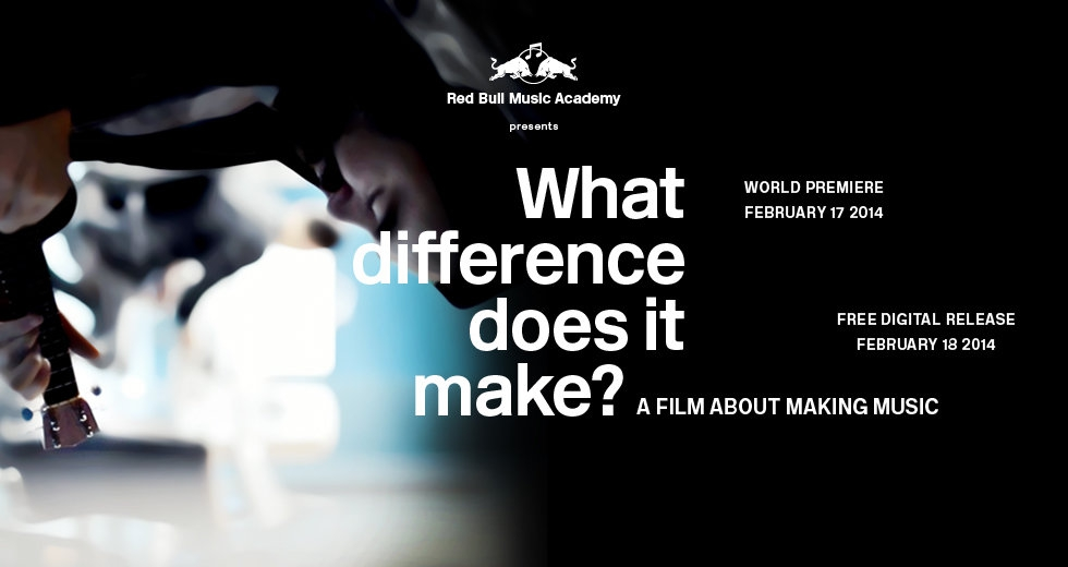What Difference Does It Make - A Film About Making Music