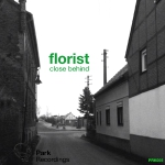 florist - close behind