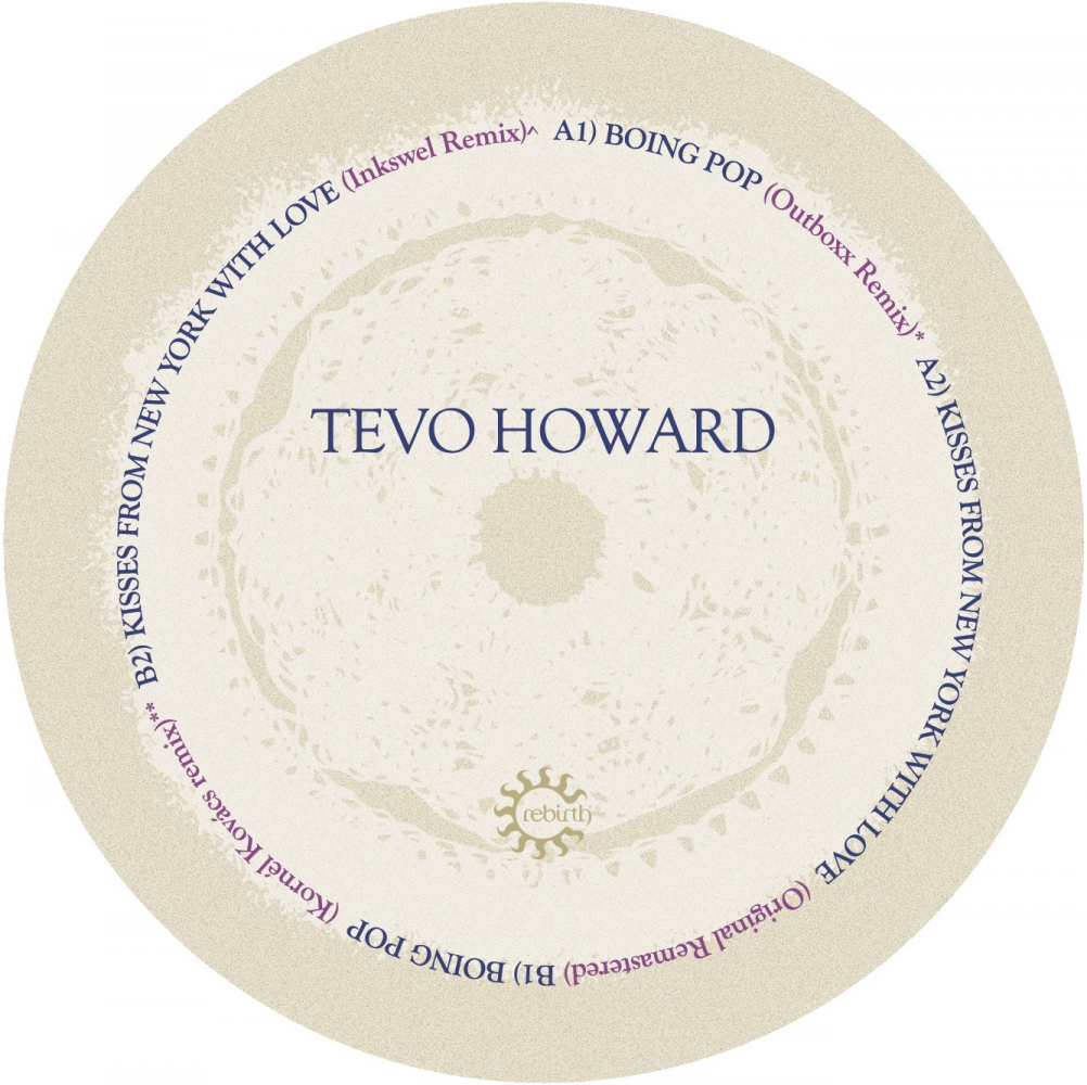 Tevo Howard - Boing Pop : Kisses From New York (Remixes) [Rebirth]