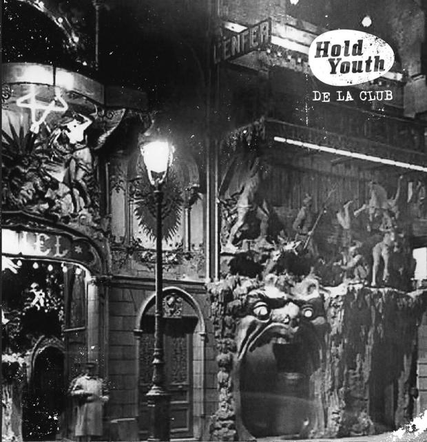 Hold Youth - De La Club LP