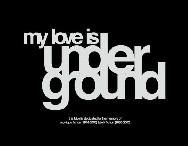 My Love Is Underground