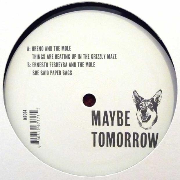 The Mole, Hreno & Ernesto Ferreyra - Best Buds Vol. 1 [Maybe Tomorrow]