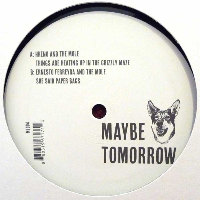 The Mole, Hreno & Ernesto Ferreyra - Best Buds Vol. 1 [Maybe Tomorrow]