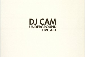 Dj Cam - Underground Live Act [Inflammable Records]