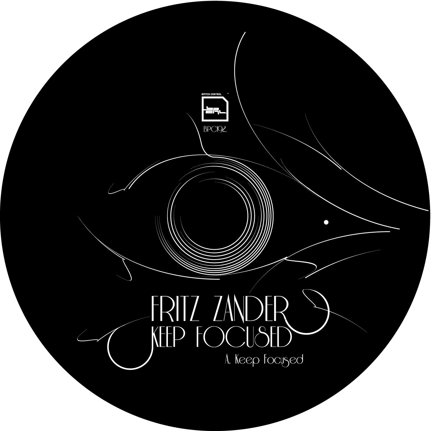 Fritz Zander - Keep Focused EP