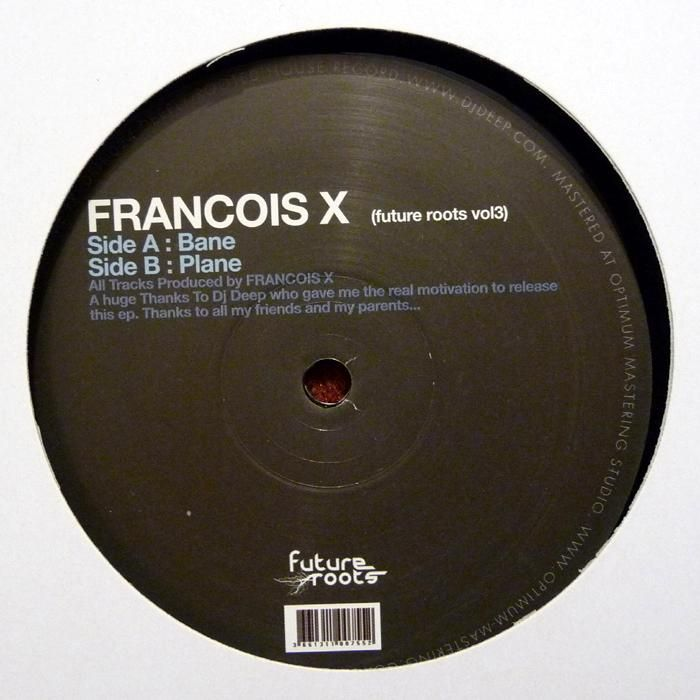 FRANCOIS X – BANE EP [DEEPLY ROOTED HOUSE]