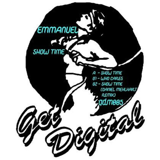 EMMANUEL – SHOW TIME EP [GET PHYSICAL]