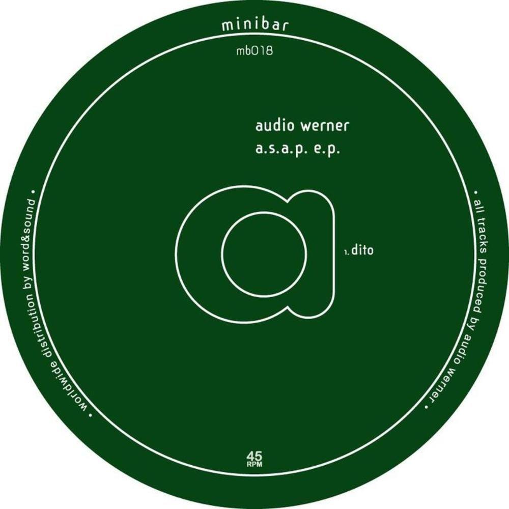 AUDIO WERNER – A.S.A.P EP [MINIBAR]