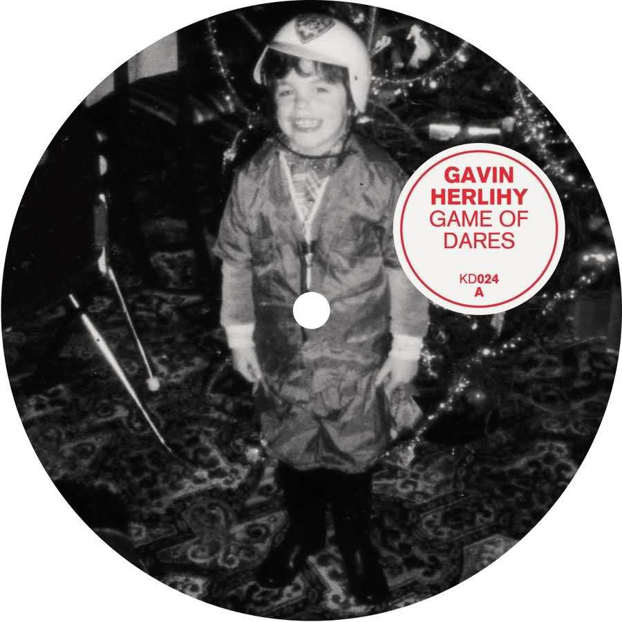 GAVIN HERLIHY – GAME OF DARES EP [KINDISCH]