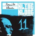 NAMITO – ELEVEN LP [KLING KLONG]