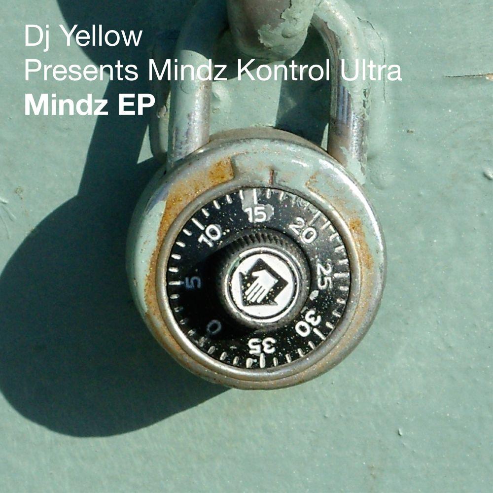 DJ YELLOW PRESENTS MINDZ KONTROL ULTRA – MINDZ [FREERANGE]