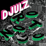D'JULZ – ROTONDO EP [CIRCUS COMPANY]
