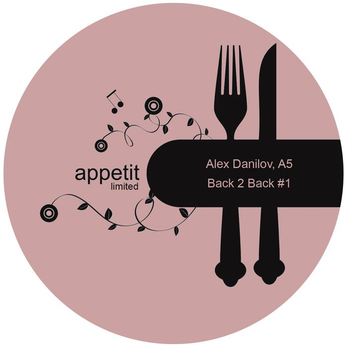 ALEX DANILOV & A5 – BACK TO BACK VOL.1 [APPETIT MUSIC]