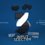 Input Selector 3 Years Birthday @ Colisée Club, Nantes