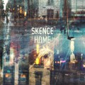 Skence - Home [Nowadays Records]